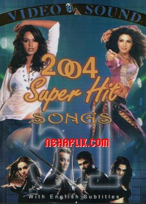 Rent 2004 Super Hit Songs Online DVD Rental