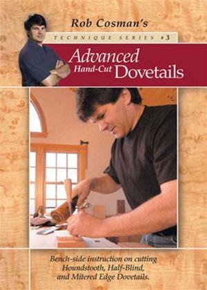 Rent Advanced Hand-Cut Dovetails Online DVD Rental