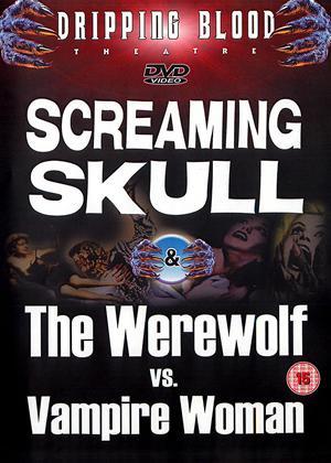 Rent Screaming Skull / The Werewolf vs Vampire Woman Online DVD Rental
