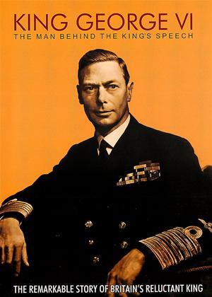 Rent King George VI: The Man Behind The Kings Speech Online DVD Rental