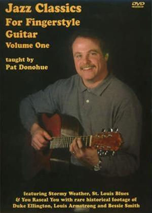 Rent Pat Donohue: Jazz Classics for Fingerstyle Guitar: Vol.1 Online DVD Rental