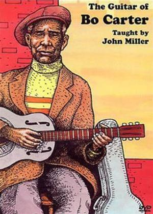 Rent John Miller: The Guitar of Bo Carter Online DVD Rental