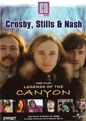 Rent Classic Artists: Crosby, Stills and Nash: Legends of the Canyon Online DVD & Blu-ray Rental