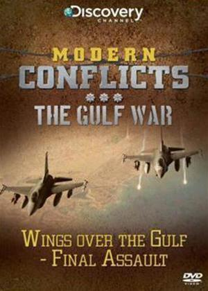 Rent Modern Conflicts: The Gulf War: Wings Over The Gulf: Final Assault Online DVD Rental