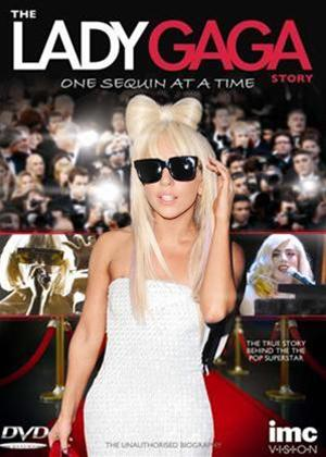 Rent The Lady Gaga Story: One Sequin at a Time Online DVD Rental