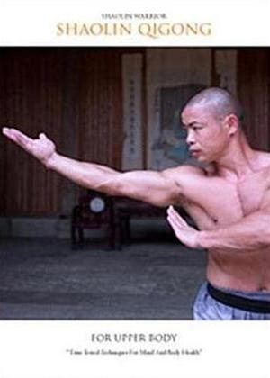 Rent Shaolin Warrior: Shaolin Qigong for Upper Body Online DVD Rental