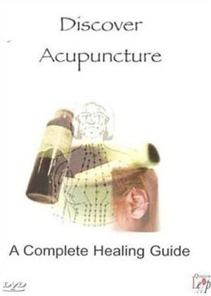 Rent Discover Acupuncture: A Complete Healing Guide Online DVD Rental