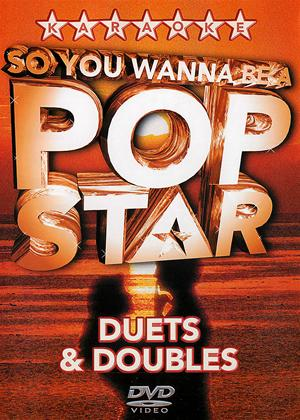 Rent So You Wanna Be a Pop Star: Duets and Doubles Online DVD Rental