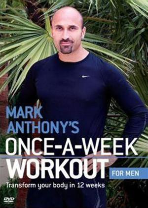 Rent Mark Anthony's Once-A-Week Workout: Male Online DVD Rental