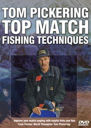 Rent Tom Pickering: Top Match Fishing Techniques Online DVD Rental