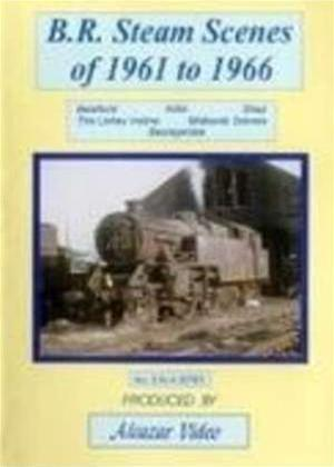 Rent B.R. Steam Scenes of 1961 to 1966 Online DVD Rental