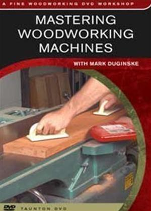 Rent Mastering Woodworking Machines Online DVD Rental