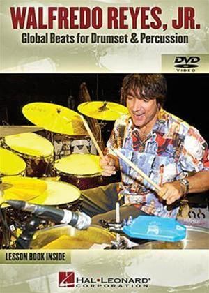 Rent Walfredo Reyes Jr: Global Beats for Drumset and Percussion Online DVD Rental