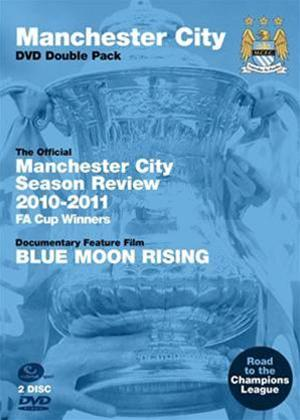 Rent Manchester City: Season Review 2010/11: Road to Europe / Blue Moon Rising Online DVD Rental