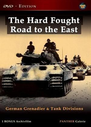 Rent Hard Fought Road to the East German Grenadier and Tank Divisions Online DVD Rental