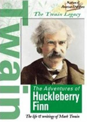 Rent Masters of American Literature: The Twain Legacy: The Adventures of Huckleberry Finn Online DVD Rental