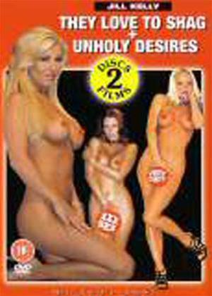 Rent Unholy Desires / They Love to Shag Online DVD Rental