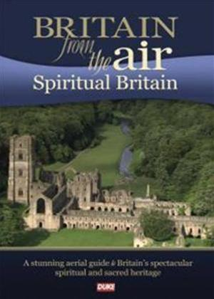 Rent Britain from the Air: Spiritual Britain Online DVD Rental