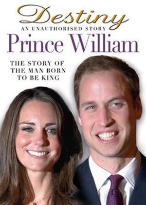 Rent Destiny: An Unauthorized Story: Prince William Online DVD Rental
