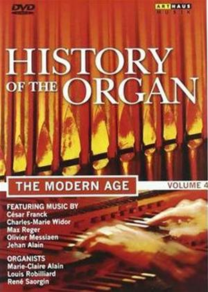 Rent History of the Organ: The Modern Age Online DVD Rental
