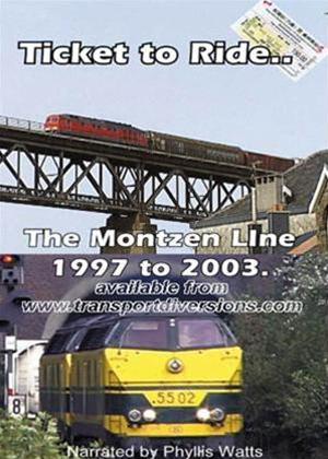 Rent Ticket to Ride: The Montzen Line 1997 to 2003 Online DVD Rental