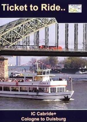 Rent Ticket to Ride: Cologne to Duisburg Online DVD Rental