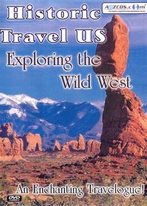 Rent Historic Travel US: Exploring the Wild West Online DVD Rental