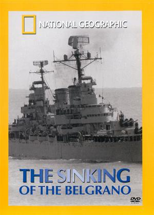 Rent National Geographic: Sinking of the Belgrano Online DVD Rental