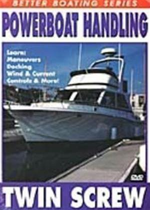 Rent Powerboat Handling: Twin Screw Online DVD Rental