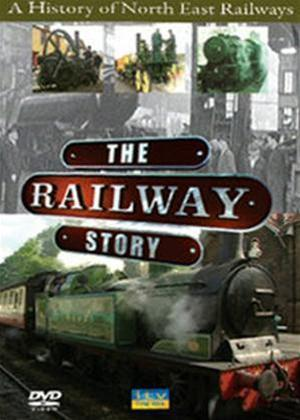 Rent The Railway Story: History of North East Railway Online DVD Rental