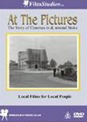 Rent At The Pictures: The Story of Staffordshire Cinema Online DVD Rental