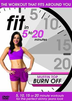 Rent Fit in 5 to 20 Minutes: Muffin Top Burn Off Online DVD Rental
