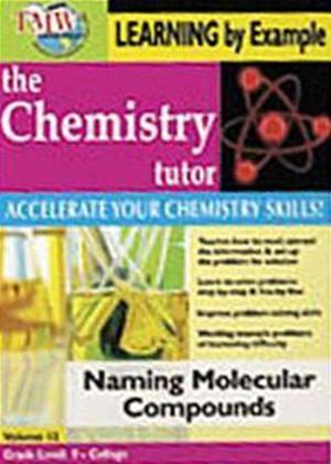 Rent The Chemistry Tutor: Vol.12: Naming Molecular Compounds Online DVD Rental