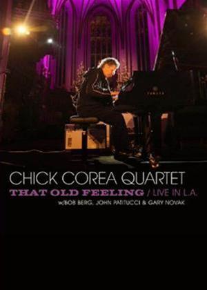Rent Chick Corea Quartet: That Old Feeling: Live in L.A. Online DVD Rental