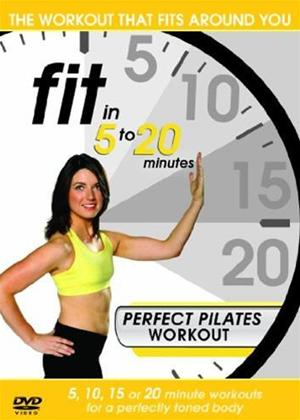Rent Fit in 5 to 20 Minutes: Perfect Pilates Workout Online DVD Rental