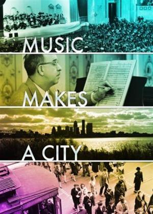 Rent Music Makes a City Online DVD Rental