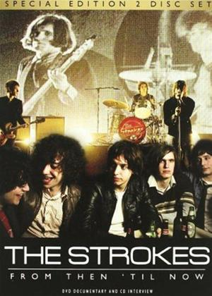 Rent The Strokes: From Then 'Til Now Online DVD Rental