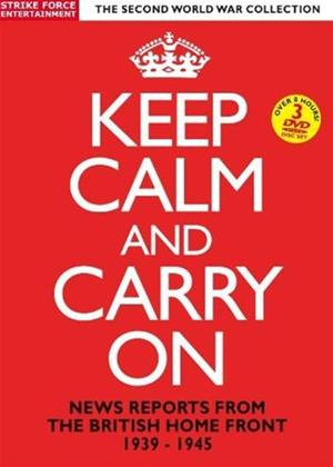 Rent Keep Calm and Carry On: News Reports from the British Home Front 1939-1945 Online DVD Rental