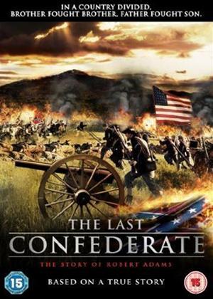 Rent The Last Confederate Online DVD Rental