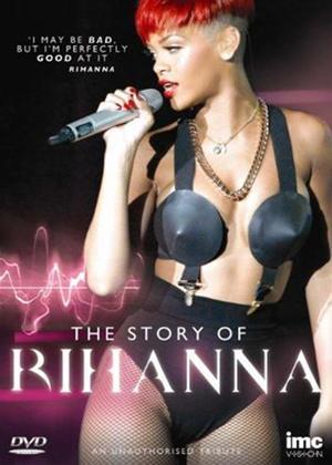 Rent Rihanna: The Story of Rihanna Online DVD Rental