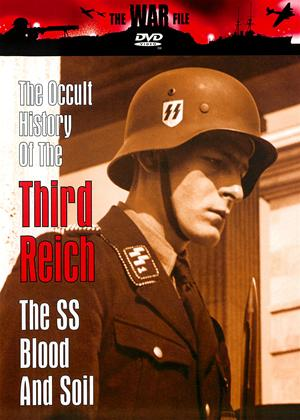 Rent The Occult History of The Third Reich: The SS: Blood and Soil Online DVD Rental