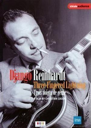 Rent Django Reinhardt: Three Fingered Lightning Online DVD Rental