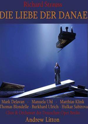 Rent Die Liebe Der Danae: Deutsche Oper (Litton) Online DVD Rental