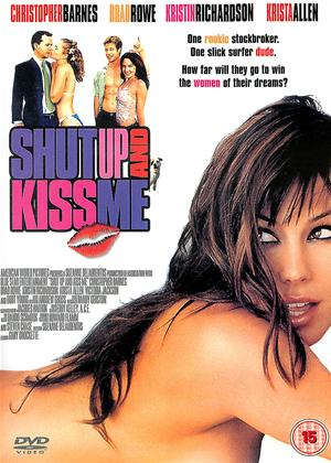 Rent Shut Up and Kiss Me! Online DVD Rental