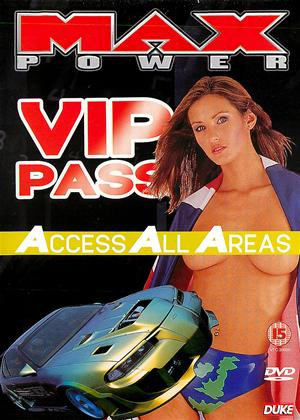 Rent Max Power: VIP Pass: Access All Areas Online DVD Rental