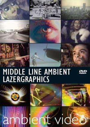 Rent Middle Line Ambient / Lazergraphics Online DVD Rental