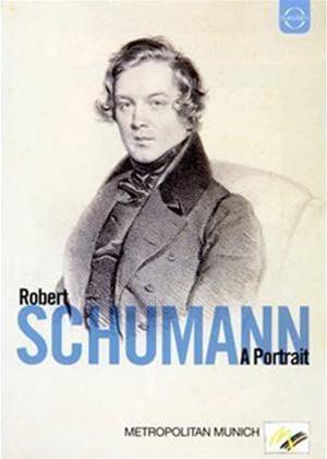 Rent Robert Schumann: A Portrait Online DVD Rental