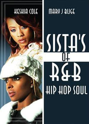 Rent Sistas of R 'N' B, Hip Hop, Soul: Keyshia Cole and Mary J Blige Online DVD Rental