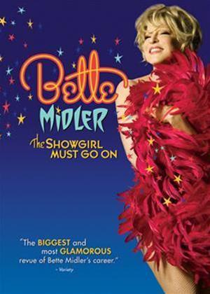 Rent Bette Midler: The Showgirl Must Go On Online DVD Rental