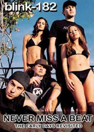 Rent Blink 182: Never Miss a Beat Online DVD Rental